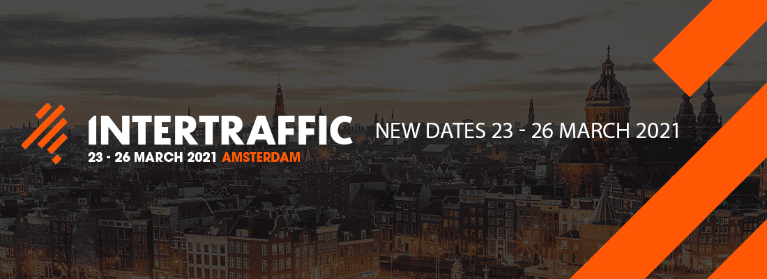 INTERTRAFFIC AMSTERDAM MOVES TO 23 - 26 MARCH 2021