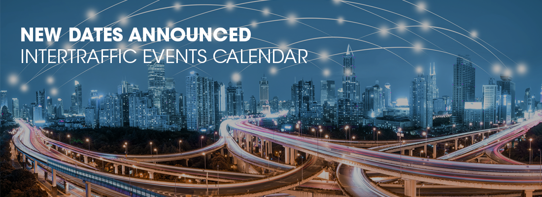 Changes in the Intertraffic global events calendar